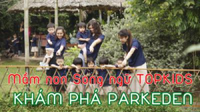 Mầm non Song ngữ Topkids (KĐT Linh Đàm) khám phá Công viên thực vật cảnh VN